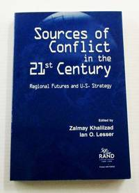 image of Sources of Conflict in the 21st Century Regional Futures and U.S. Strategy