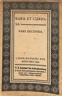 Catalogue XVII/1914 : Rara et curiosa pars secunda. (XV - XIX  Jahrhundert). Ilustriete Bucher. Deutsche Meister und ihre Schulen.