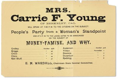 YOUNG Carrie F Broadside Mrs Young Of Berkeley Cal Will Speak At 730 PM To The Citizens On Subject Peoples Party From A Womans