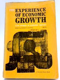 The Experience of Economic Growth: Case Studies in Economic History