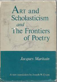 Art and Scholasticism AND The Frontiers of Poetry (1962)