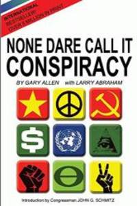 image of None Dare Call It Conspiracy