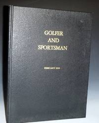 Golfer and Sportsman (February, 1934), Vol. 14, No. 91