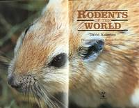Rodents of the world by  D Alderton - 1st edition - 1996 - from Acanthophyllum Books and Biblio.com