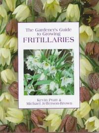 The Gardener's Guide to Growing Fritillaries