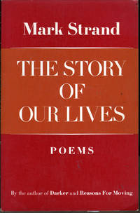 The Story of Our Lives: Poems