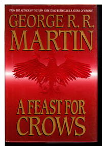 image of A FEAST FOR CROWS: Book Four of a Song of Ice and Fire.