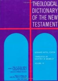 Theological Dictionary of the New Testament (Volume III)