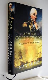 Admiral Collingwood, Nelson's own hero