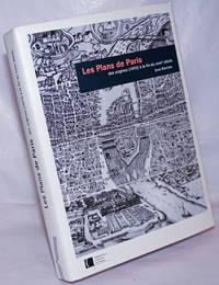 image of Les Plans de Paris: des origines (1493) à la fin du XVIIIe siècle