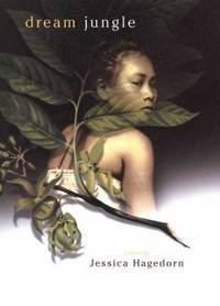 Dream Jungle by Jessica Hagedorn - Hardcover - 2003 - from ThriftBooks (SKU: G0670884588I3N10)
