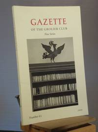 Gazette of the Grolier Club, Number 62