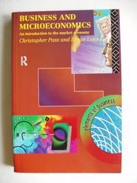 image of Business and Microeconomics  -  An Introduction to the Market Economy