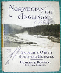 Norwegian Anglings 1912 - Scotch & Other Sporting Estates