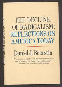 image of The Decline of Radicalism: Reflections on America Today