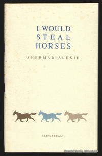 I Would Steal Horses.