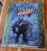 Chicago By Night 2nd Ed. (A City Sourcebook for Vampire : The Masquerade)