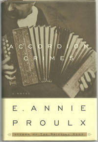ACCORDION CRIMES, Proulx, E. Annie