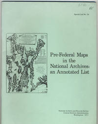 Pre-Federal maps in the National Archives. An annotated list.