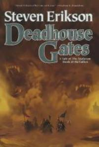 image of Deadhouse Gates (The Malazan Book of the Fallen, Book 2)
