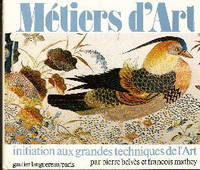 Metiers D'art: Initiation Aux Grandes Techniques De L'art