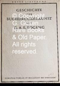 Geschichte der Buchdruckerkunst von G.A.E. Bogeng.