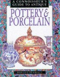 A Connoisseur's Guide to Pottery and Porcelain