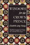 Windows For the Crown Prince