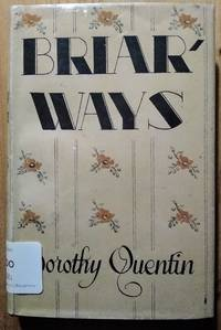 Briarways by Dorothy Quentin - First - 1946 - from Takara Books (SKU: 331)