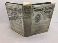 image of FATHER DUFFY'S STORY : A Tale of Humor and Heroism ,of Life and Death With The Fighting Six-Ninth ( signed )