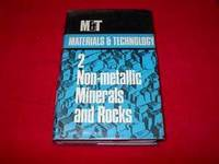 image of Materials and Technology : A Systematic Encyclopedia of the Technology of Materials Used in Industry and Commerce, Including Foodstuffs and Fuels : Volume 2 : Non-metallic Ores, Silicate Industries, and Solid Mineral Fuels