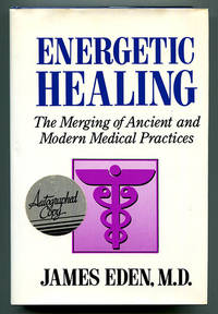Energetic Healing: The Merging of Ancient and Modern Medical Practices