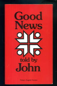 Good News Told By John: Today's English Version