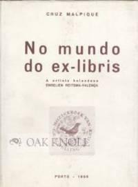 NO MUNDO DO EX-LIBRIS, A ARTISTA HOLANDESA ENGELIEN REITSMA-VALENCA