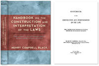 Handbook on the Construction and Interpretation of the Laws With a..