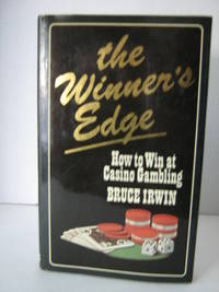 The Winner's Edge by Irwin Bruce - 1st Edition - 1983 - from Brass DolphinBooks and Biblio.com