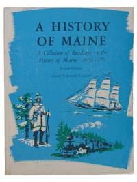 A History of Maine: A Collection of Readings on the History of Maine, 1600-1976