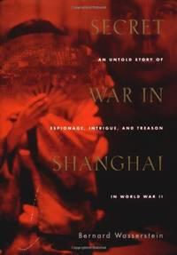Secret War in Shanghai
