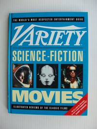 image of Variety  -  Science-Fiction Movies  -  Illustrated Reviews of the Classic Films