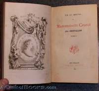 1883 Vie et des Moeurs de Mademoiselle Cronel, dite Fretillon. Tome 1 & 2 In one Volume (Life and of Manners of Miss Cronel, known as Fretillon)
