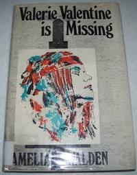 Valerie Valentine Is Missing