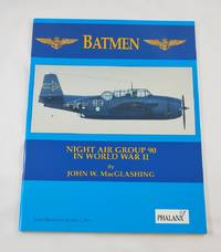 Batmen: Night Air Group 90 in World War II