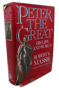 image of PETER THE GREAT :  His Life and His World