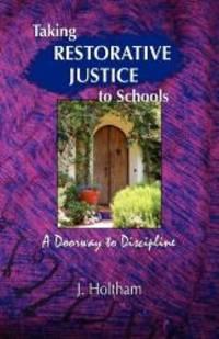 image of Taking Restorative Justice to Schools; A Doorway to Discipline