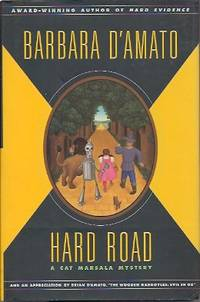 Hard Road  A Cat Marsala Mystery by  Barbara D'Amato - First Edition - 2001 - from Storbeck's (SKU: 603205)
