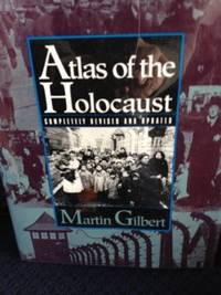Atlas of the Holocaust by  Martin Gilbert - 1st edition - 1993 - from civilizingbooks (SKU: 1901HID-2515)