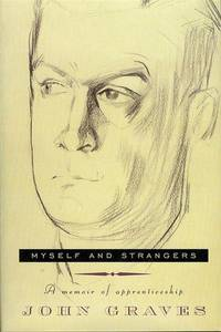 image of Myself and Strangers: A Memoir of Apprenticeship