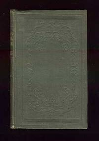 Philadelphia: Lippincott, Grambo, 1852. Hardcover. Very Good. Second edition. Foxing, minute stain o...