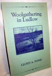Woolgathering in Ludlow