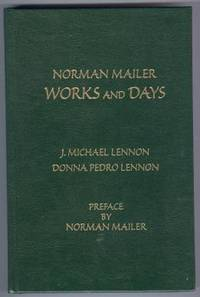 NORMAN MAILER WORKS AND DAYS.